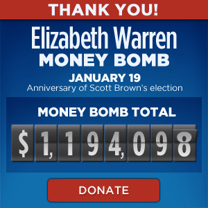 Elizabeth Warren Money Bomb - January 19, 2012 - Display images to see the current total